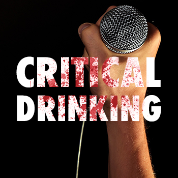 CRITICAL DRINKING